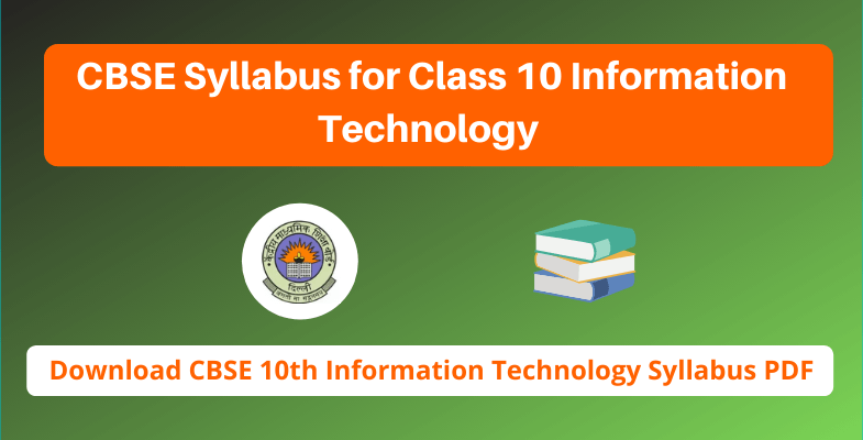 CBSE Syllabus for Class 10 Information Technology