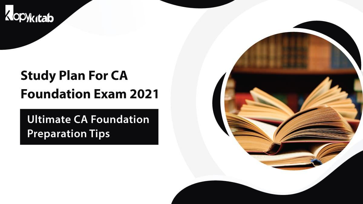 Study Plan For CA Foundation Exam