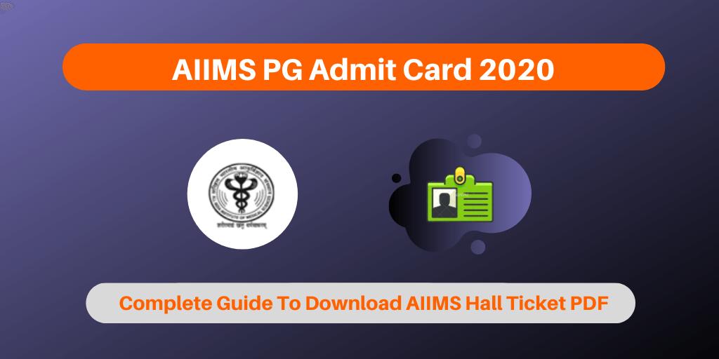 AIIMS PG Admit Card 2020