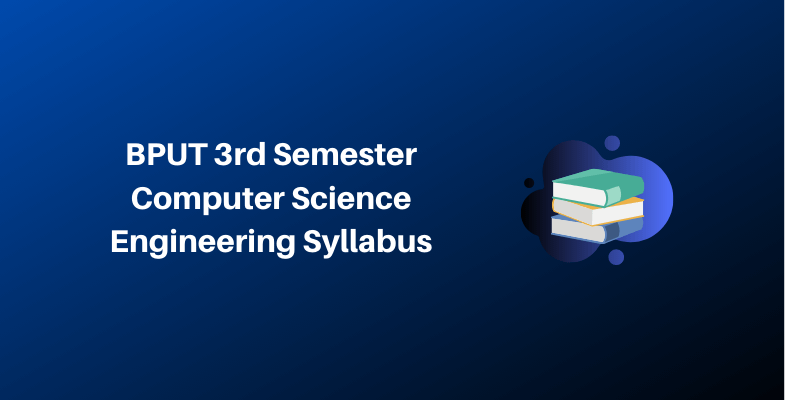 BPUT 3rd Semester Computer Science Engineering Syllabus