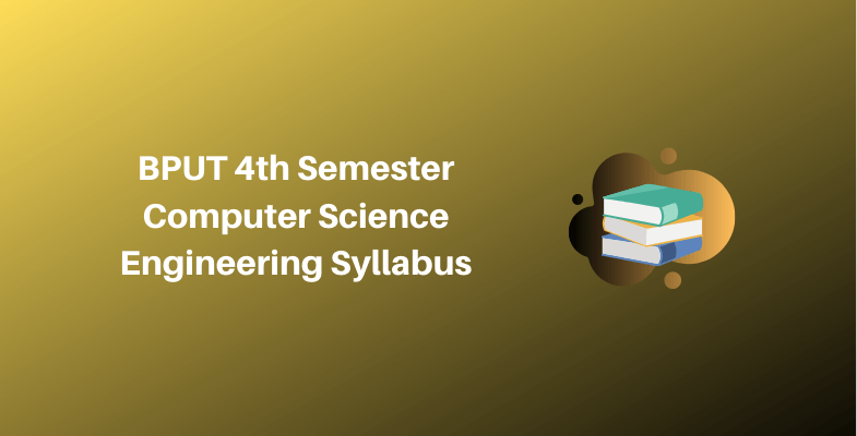 BPUT 4th Semester Computer Science Engineering Syllabus