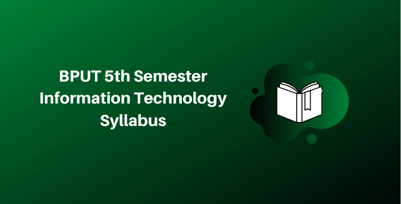 BPUT 5th Semester Information Technology Syllabus