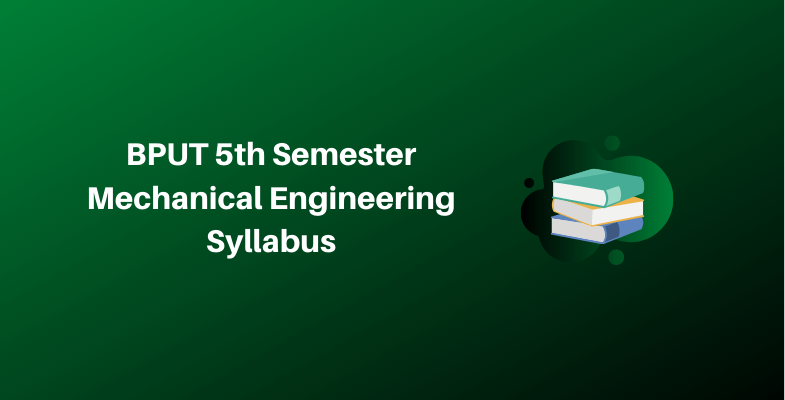 BPUT 5th Semester Mechanical Engineering Syllabus