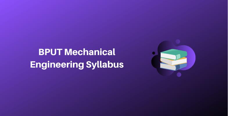 BPUT Mechanical Engineering Syllabus