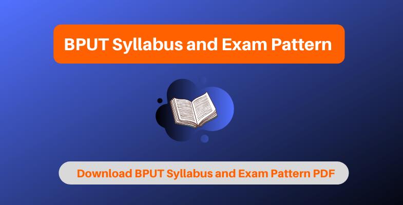 BPUT Syllabus and Exam Pattern