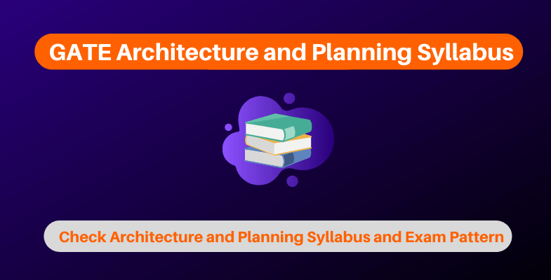 GATE Architecture and Planning Syllabus