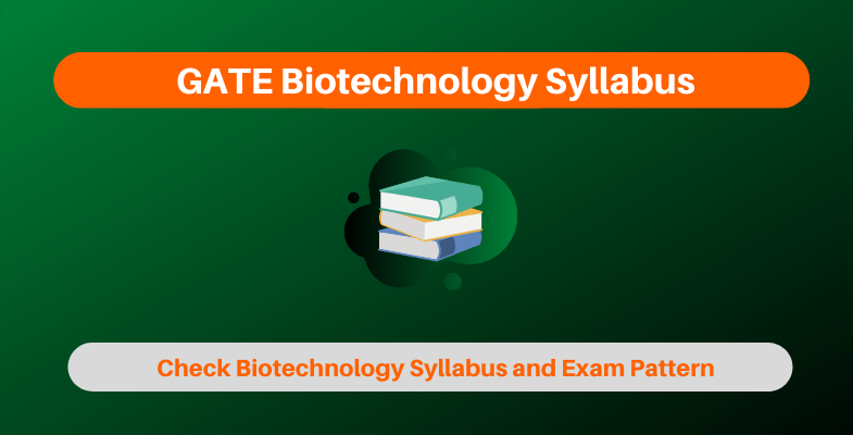 GATE Biotechnology Syllabus