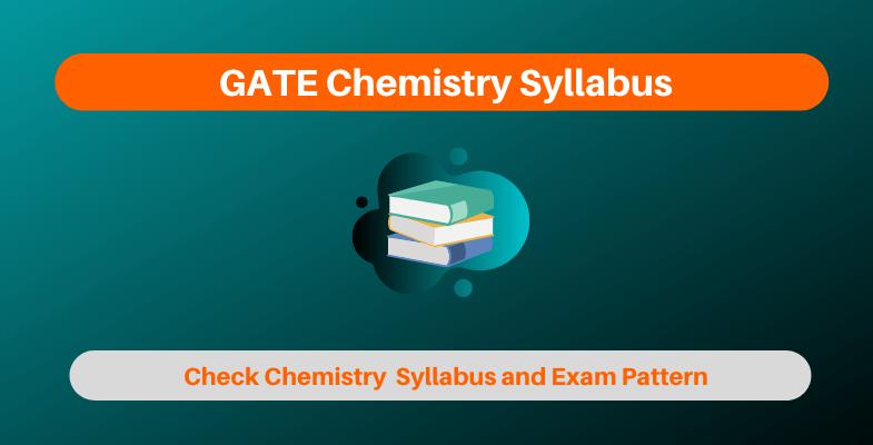 GATE Chemistry Syllabus