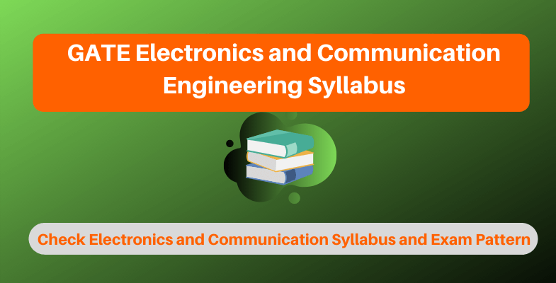 GATE Electronics and Communication Engineering Syllabus