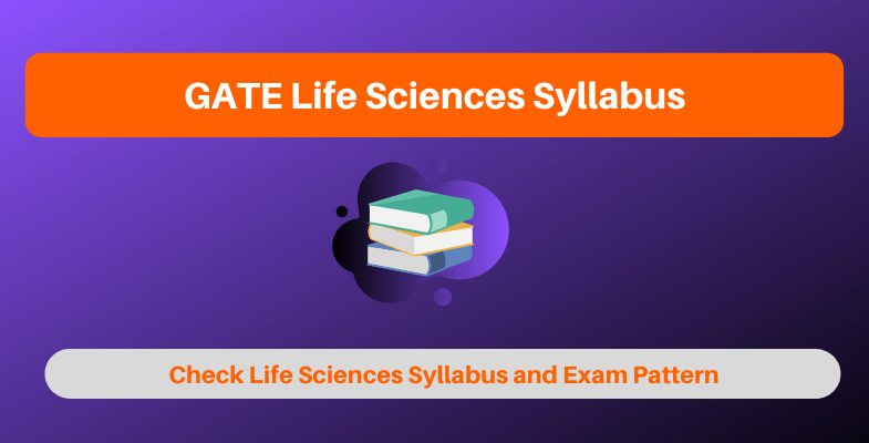GATE Life Sciences Syllabus