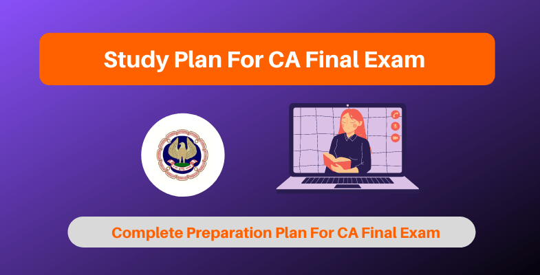 Study Plan For CA Final Exam