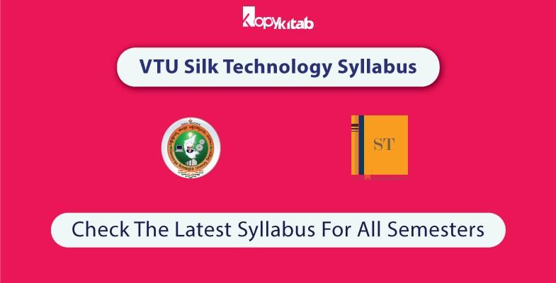 VTU-Silk-Technology-Syllabus