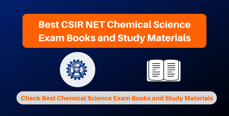 Best CSIR NET Chemical Science Exam Books and Study Materials