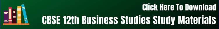 CBSE 12th Business Studies Study Materials