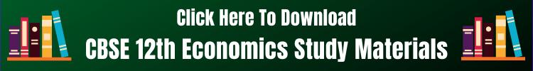 CBSE 12th Economics Study Materials