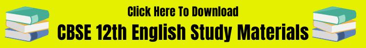 CBSE 12th English Study Materials