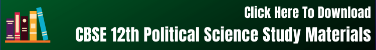 CBSE 12th Political Science Study Materials