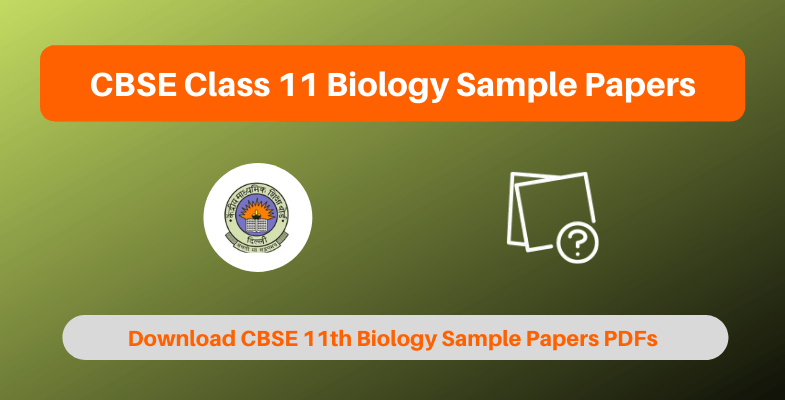 CBSE Class 11 Biology Sample Papers