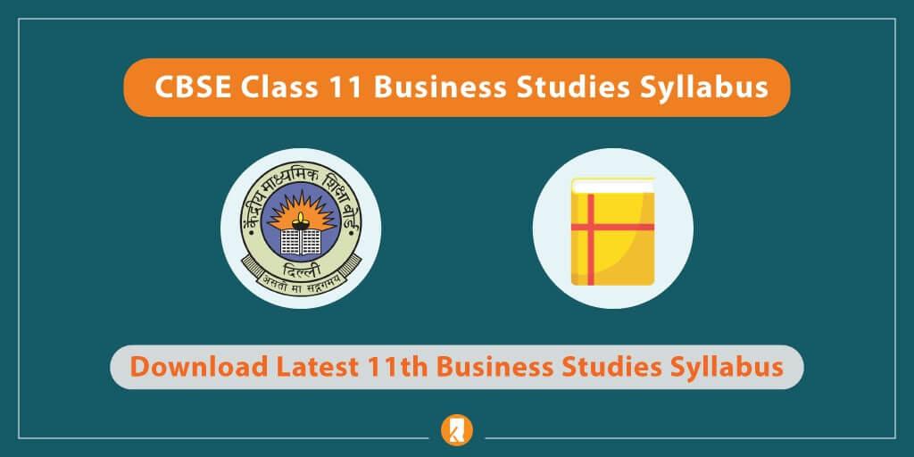 CBSE-Class-11-Business-Studies-SyllabusCBSE-Class-11-Business-Studies-Syllabus