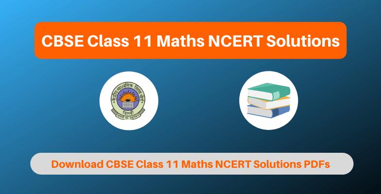 CBSE Class 11 Maths NCERT Solutions