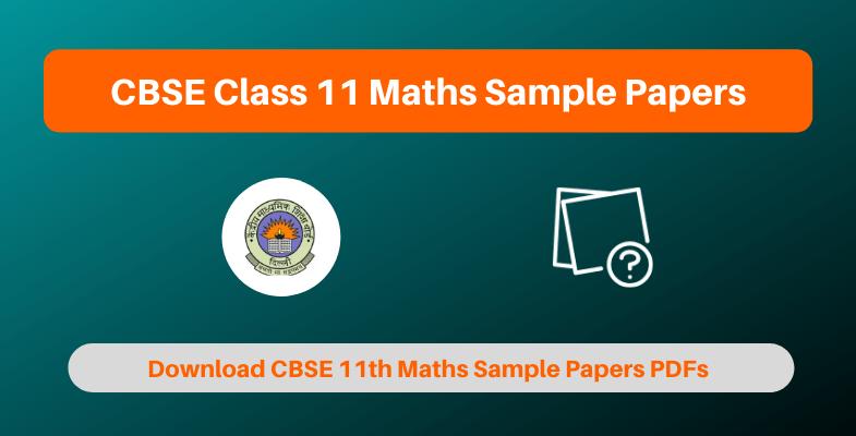 CBSE Class 11 Maths Sample Papers