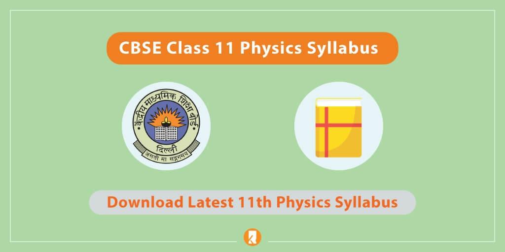 CBSE Class 11 Physics Syllabus