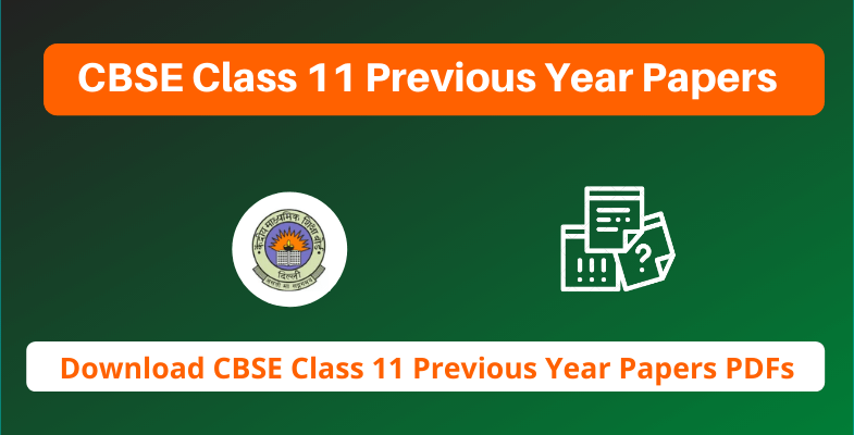 CBSE Class 11 Previous Year Papers