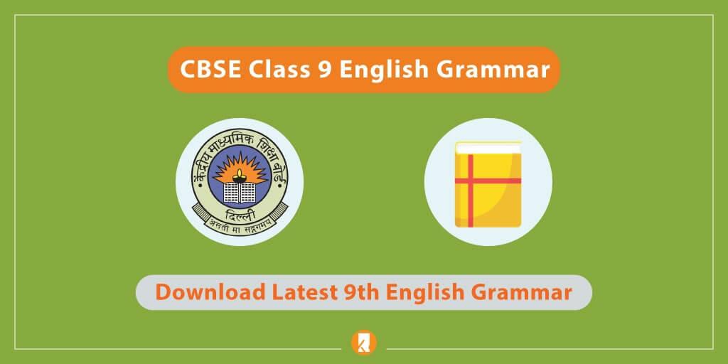 CBSE-Class-9-English-Grammar