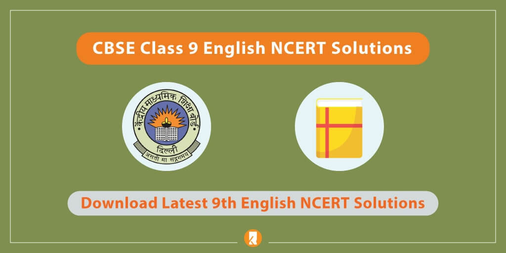 CBSE-Class-9-English-NCERT-Solutions
