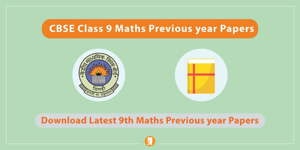CBSE-Class-9-Maths-Previous-year-Papers
