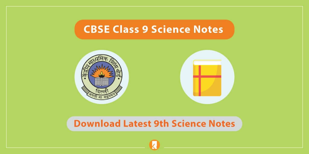 CBSE-Class-9-Science-Notes
