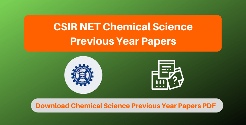 CSIR NET Chemical Science Previous Year Papers