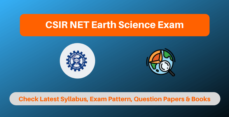 CSIR NET Earth Science Exam