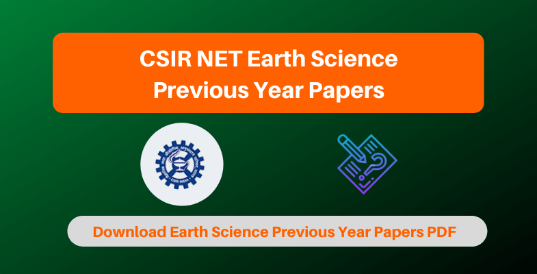 CSIR NET Earth Science Previous Year Papers