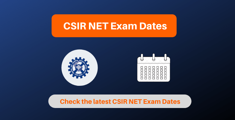 CSIR NET Exam Dates