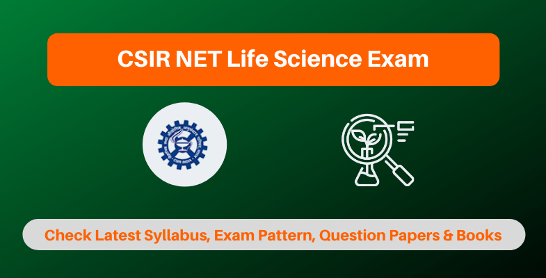 CSIR NET Life Science Exam