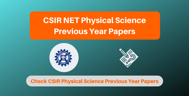 CSIR NET Physical Science Previous Year Papers