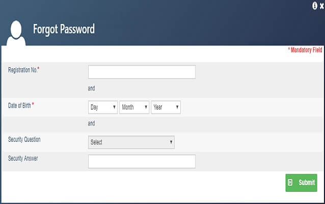Recover password using Registration Number, Date of Birth and Security Question & Answer