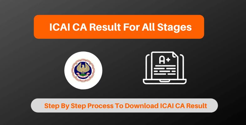 ICAI CA Result For All Stages