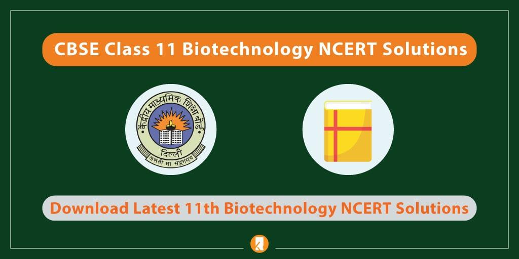 CBSE-Class-11-Biotechnology-NCERT-Solutions