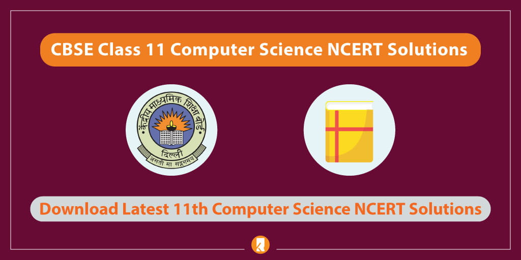 CBSE-Class-11-Computer-Science-NCERT-Solutions
