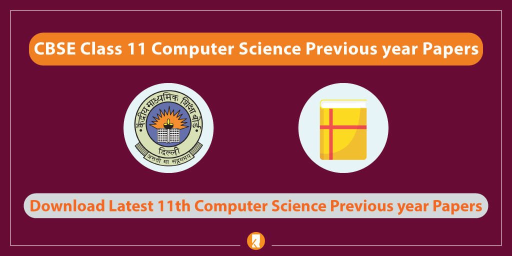 CBSE-Class-11-Computer-Science-Previous-year-Papers