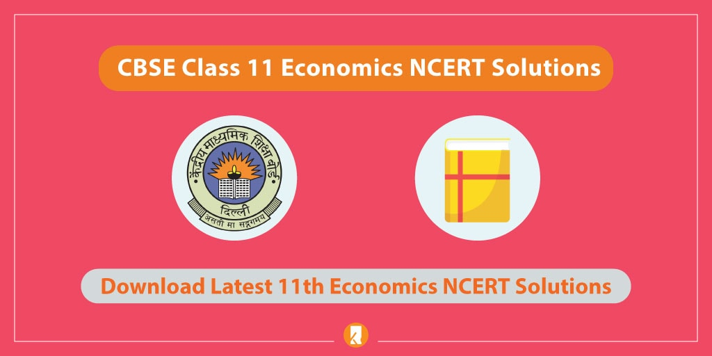 CBSE-Class-11-Economics-NCERT-Solutions