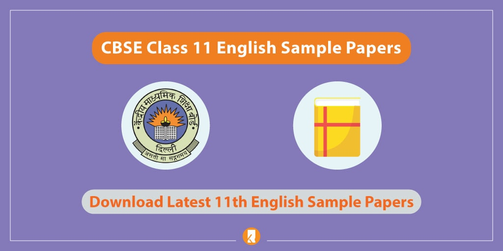CBSE Class 11 English Sample Papers