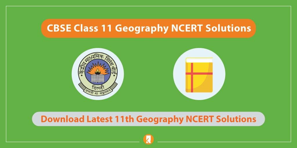 CBSE-Class-11-Geography-NCERT-Solutions