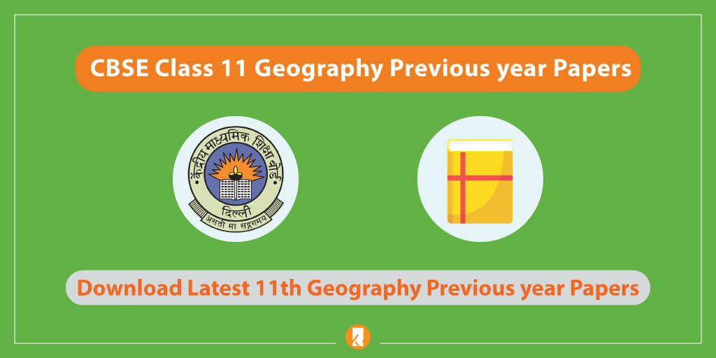 CBSE-Class-11-Geography-Previous-year-Papers
