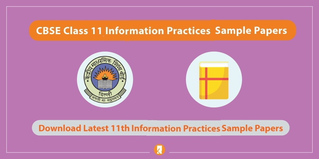 CBSE-Class-11-Information-Practices-Sample-Papers
