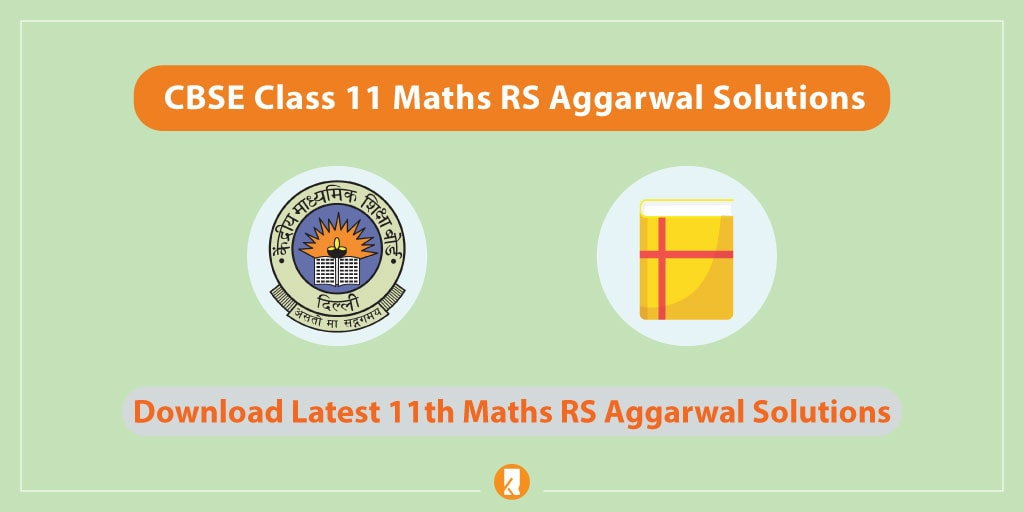 CBSE-Class-11-Maths-RS-Aggarwal-Solutions