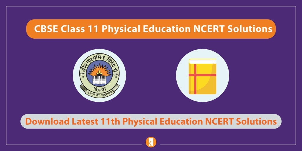 CBSE-Class-11-Physical-Education-NCERT-Solutions