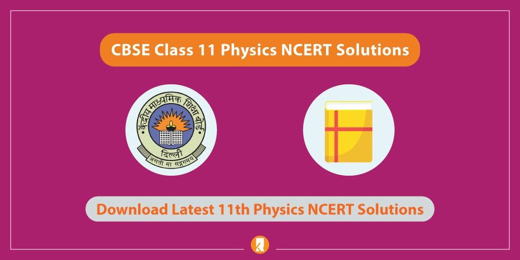 CBSE-Class-11-Physics-NCERT-Solutions